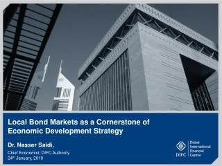 Local Bond Markets as a Cornerstone of  Economic Development Strategy