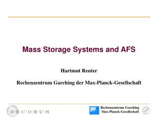 Mass Storage Systems and AFS