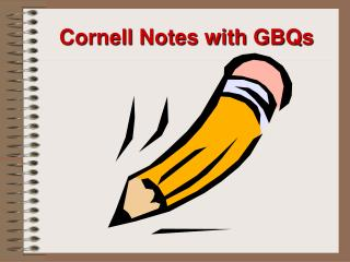 Cornell Notes with GBQs