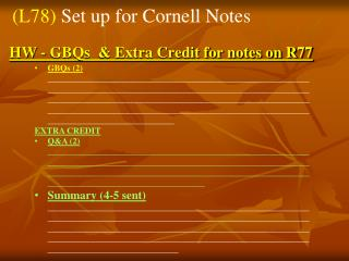 HW - GBQs  & Extra Credit for notes on R77
