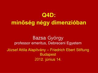 B azsa  György professor emeritus, Debreceni Egyetem