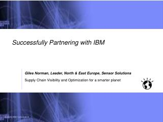 Successfully Partnering with IBM