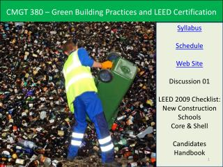 CMGT 380 – Green Building Practices and LEED Certification