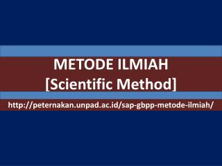 METODE ILMIAH [Scientific Method]