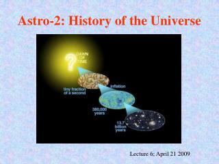 Lecture 6; April 21 2009