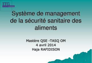 Système de management de la sécurité sanitaire des aliments