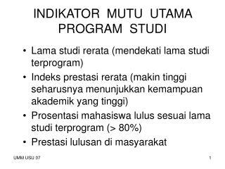 INDIKATOR  MUTU  UTAMA  PROGRAM  STUDI
