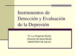 Instrumentos de Detección y Evaluación de la Depresión