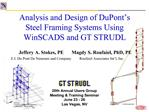 Analysis and Design of DuPont s Steel Framing Systems Using  WinSCADS and GT STRUDL
