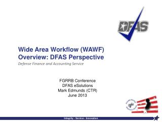 Wide Area Workflow (WAWF) Overview: DFAS Perspective