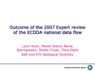 Outcome of the 2007 Expert review of the ECDDA national data flow