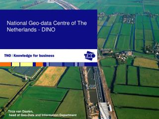 National Geo-data Centre of The Netherlands  - DINO