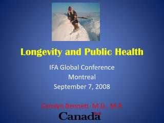 Longevity and Public Health