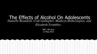 The Effects of Alcohol On Adolescents