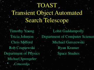 TOAST Transient Object Automated Search Telescope