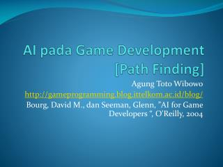 AI  pada  Game Development [Path Finding]