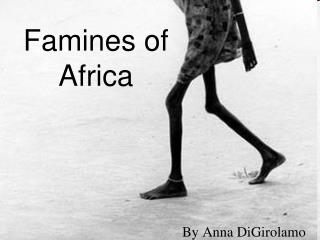 Famines of  Africa