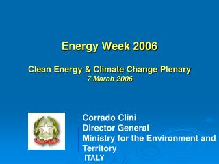 Energy Week 2006 Clean Energy & Climate Change Plenary 7 March 2006