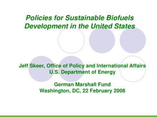 Jeff Skeer, Office of Policy and International Affairs U.S. Department of Energy