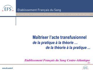 Etablissement Français du Sang Centre-Atlantique 2008