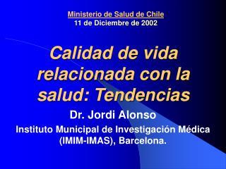 Ministerio de Salud de Chile 11 de Diciembre de 2002