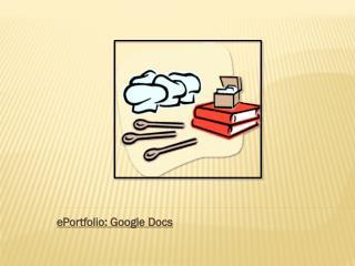 ePortfolio : Google Docs
