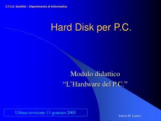 Hard Disk per P.C.