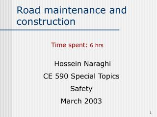 Road maintenance and construction