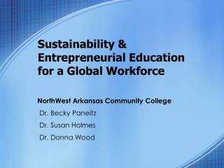 Sustainability & Entrepreneurial Education      for a Global Workforce