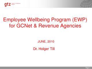 Employee Wellbeing Program (EWP)  for GCNet & Revenue Agencies