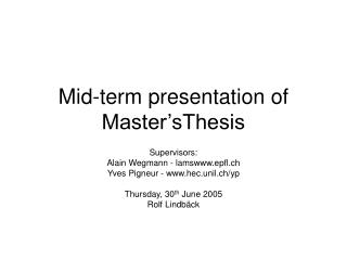 Mid-term presentation of Master'sThesis