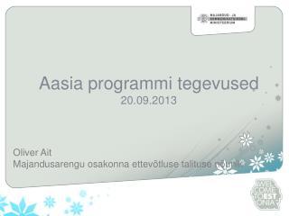 Aasia programmi tegevused 20.09.2013