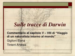 Sulle tracce di Darwin