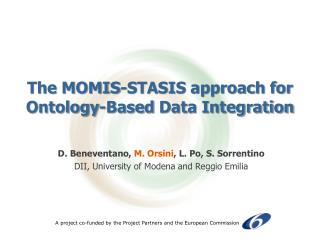 The MOMIS-STASIS approach for Ontology-Based  Data Integration