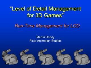 Run-Time Management for LOD