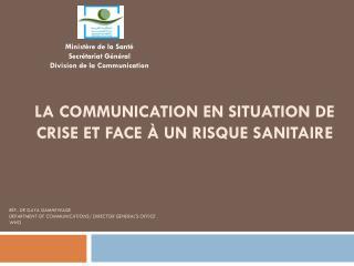 la communication en situation de crise et face à un risque sanitaire