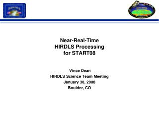 Near-Real-Time  HIRDLS Processing for START08