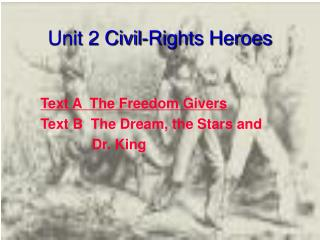 Unit 2 Civil-Rights Heroes
