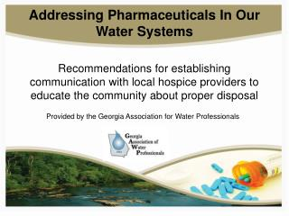 Addressing Pharmaceuticals In Our Water Systems