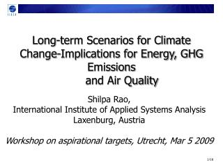 Long-term Scenarios for Climate Change-Implications for Energy, GHG Emissions        and Air Quality