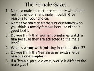 The Female Gaze...