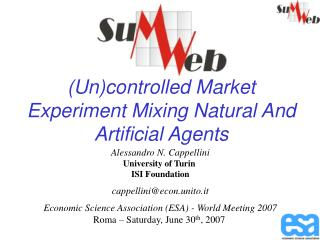 (Un)controlled Market Experiment Mixing Natural And Artificial Agents