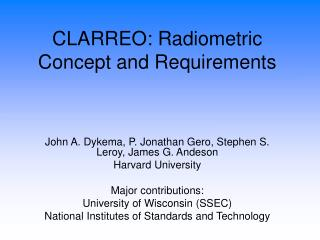 CLARREO: Radiometric Concept and Requirements