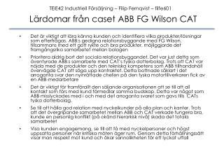 Lärdomar från  caset  ABB FG Wilson CAT
