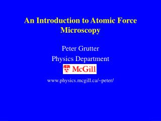 An Introduction to Atomic Force Microscopy