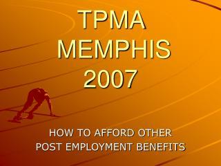 TPMA   MEMPHIS 2007
