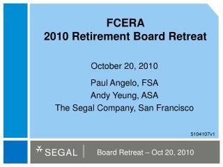 FCERA  2010 Retirement Board Retreat