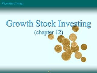 Growth Stock Investing (chapter 12)