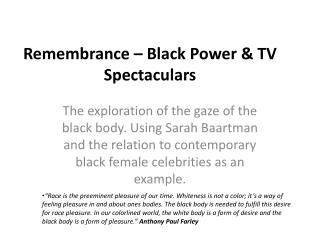 Remembrance – Black Power & TV Spectaculars
