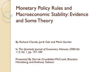 Monetary Policy Rules and Macroeconomic Stability: Evidence and Some Theory